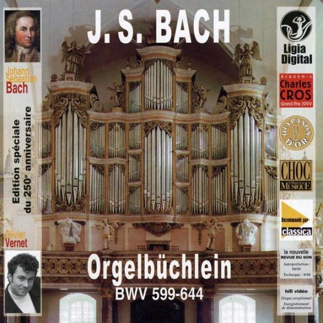 Johann Sebastian Bach, Orgelbuchlein, Little Organ Book, Petit Livre D'orgue, 1713-1722