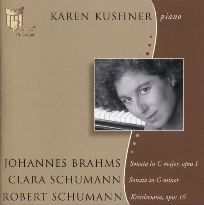 Johannes Brahms Sonata In C Major, Opus 1 Clara Schumann Sonata In G Minor Robert Schumann