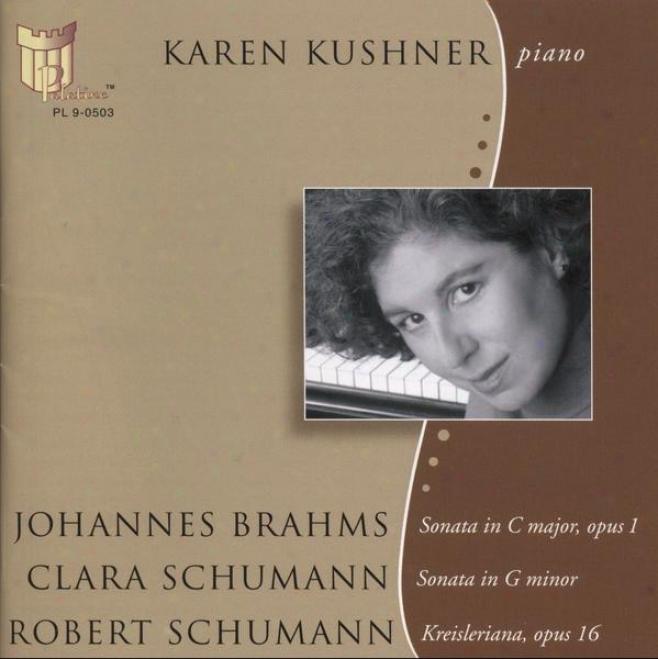 Johannes Brahms Sonata In C Major, Opus 1 Clara Schumann Sonata In G Minor Robert Schumann