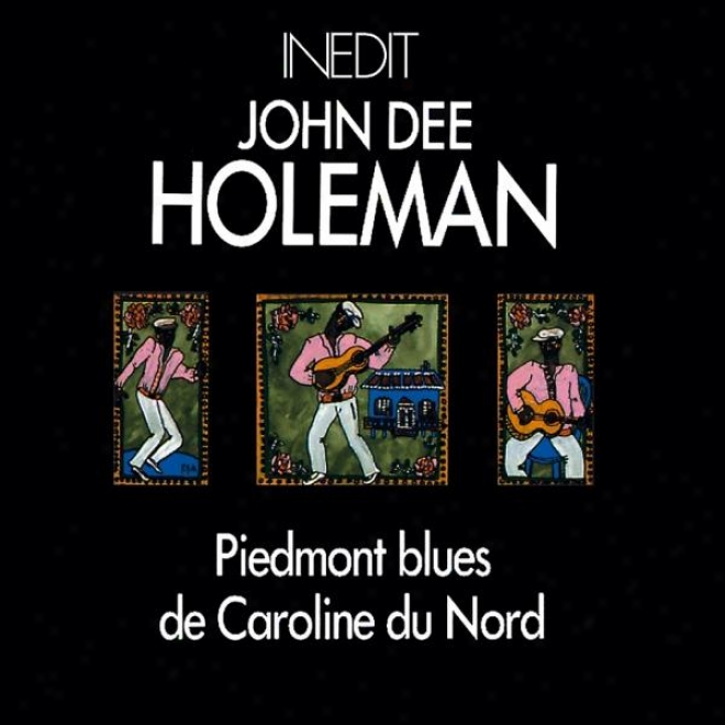 John Dee Holeman. Piedmont Blues De Caroline Du Nord. Piemont Blues Ffom North Carolina.