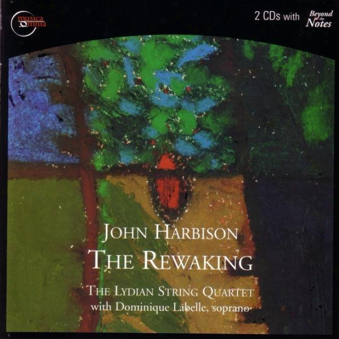 John Harbison: The Rewakng / String Quartet No.3 / Fantasia On A Ground / Thanks Victor