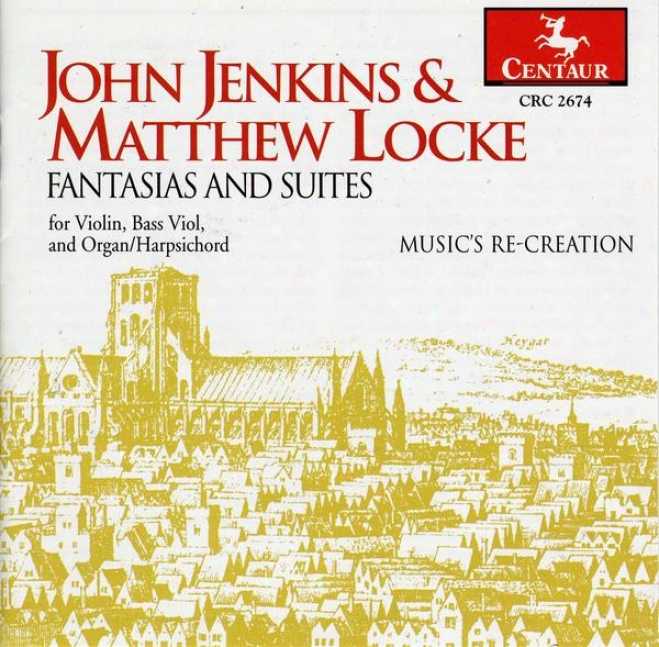 John Jenkins And Matthew Locke: Fantasias And Suites Fo Fiddle, Bass Viol And Organ / Harpsichord
