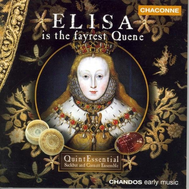 Johnson : Elvetham Entertainment / Byrd: Fantasia / Dowland: The First Booke Of Songs
