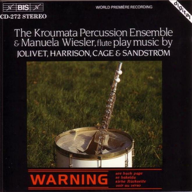 Jolivet: Suite En Concert Pour Flute Et Percussoon / Harrison: First Flute Concerto / Cage: Amores