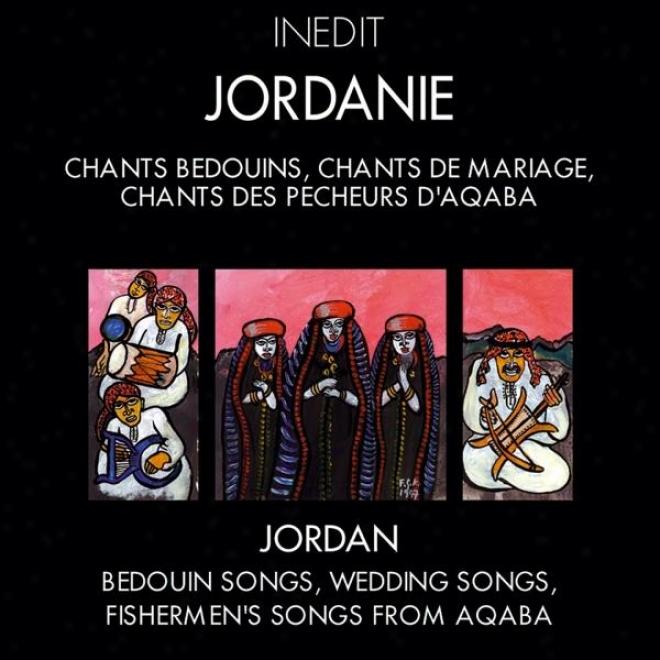 Jordanid. Chants Bã©doins, Chants De Mariage, Chants Des Pãºcheurs D'aqaba. Jordan. Bedouin Songs, Wedding Songs, Fishermen's Songs