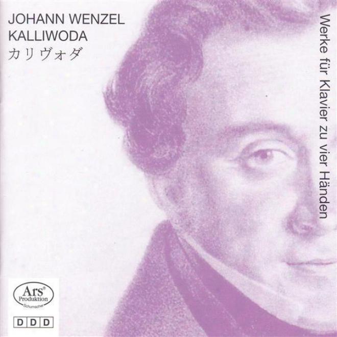 Kalliwoda, J.w.: Symphony No. 1 (arr. For Piano 4 Hands) / 3 Grwnd Marches / Grosse Sonate, Op. 135