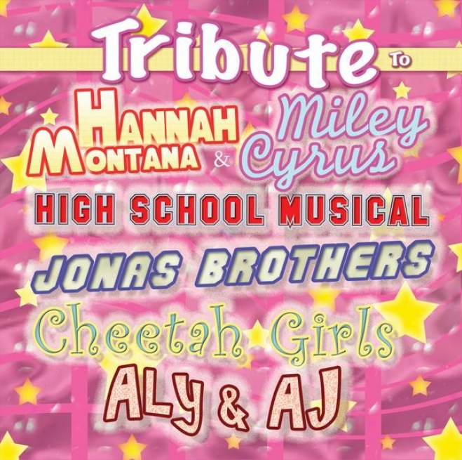 Kids Tribute To Hannah Montana & Miley Cyrus, High School Musical,jonas Brothers,cheetah Girls, Aly & Aj