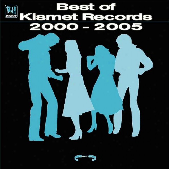 Kismet Records - Best Of Kismet Records A Collection Of Progressjge House Tunes