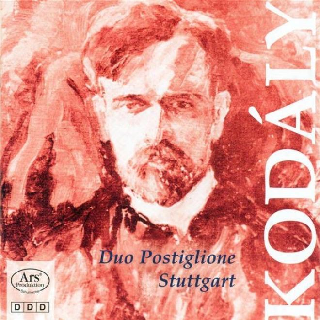Kodaly, Z.: 3 Chorale Preludes / Cello Sonata, Op.-4 / Cello Sonatine / Romance Lyrique / Adagio