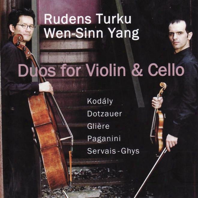 Kodã¢ly, Dotzauer, Gliã¸re, Paganini, Servais-ghys: Duos For Violin And Cello