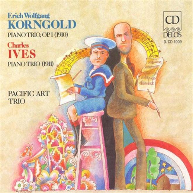 Korngold , E.: Piano Trio In D Major / Ives, C.: Piano Trio (pacific Art Trio)