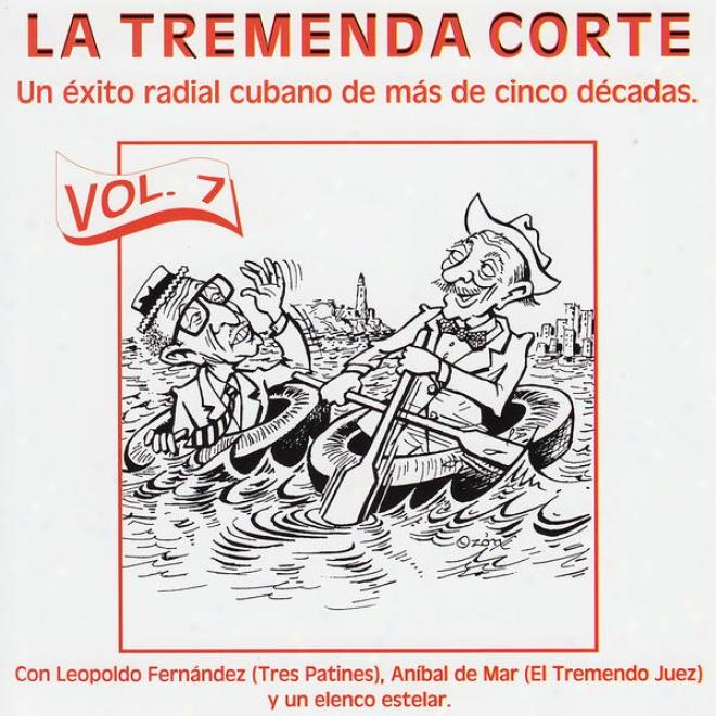 La Tremenda Corte:: Un Éxito Radial Cubano De Mã¢s De Cinco Dã©cadas, Vol.7