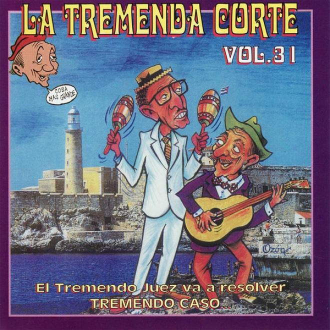 La Tremenda Corte: Un Éxito Radial Cubano De Mã¢s De Cinco Dã©cadas, Vol. 31