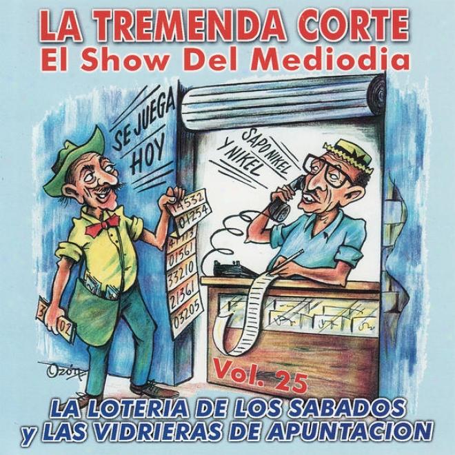 La Tremenda Corte: Un Éxito Radial Cubano De Mã¢s De Cinco Dã©cadas, Vol. 25