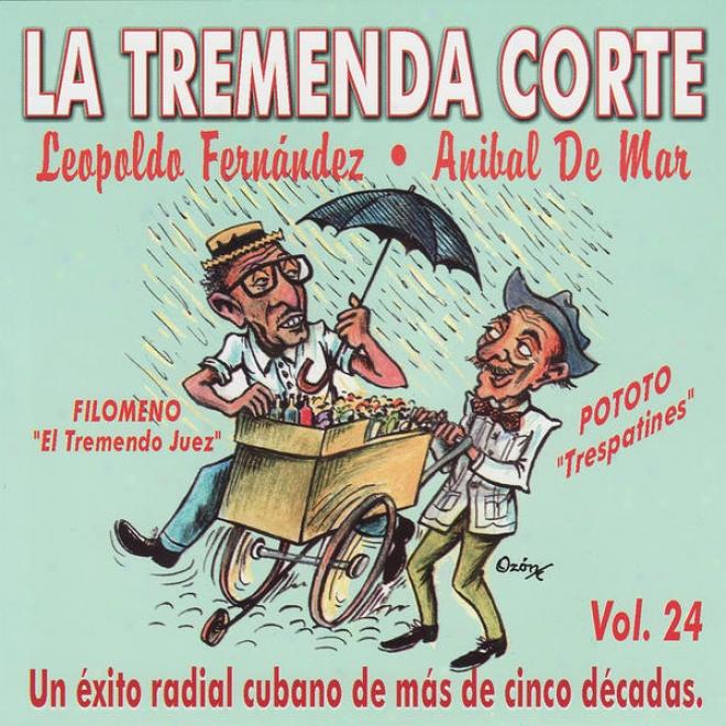 La Tremenda Corte: Un Éxito Radial Cubano De Mã¢s De Cinco Dã©cadas, Vol. 24