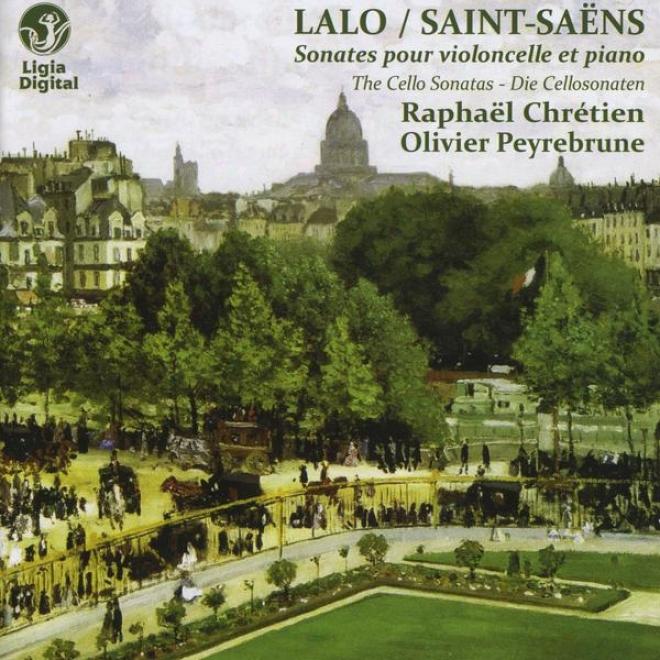 Lalo & Saint-saã«ns: Les Sonates Pour Violoncelle Et Piano, The Cello Sonatas – Die Cellosonaten