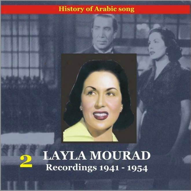 Layla (leila) Mourad Vol. 2 / History Of Arabian Song / Recordings 1941-1954