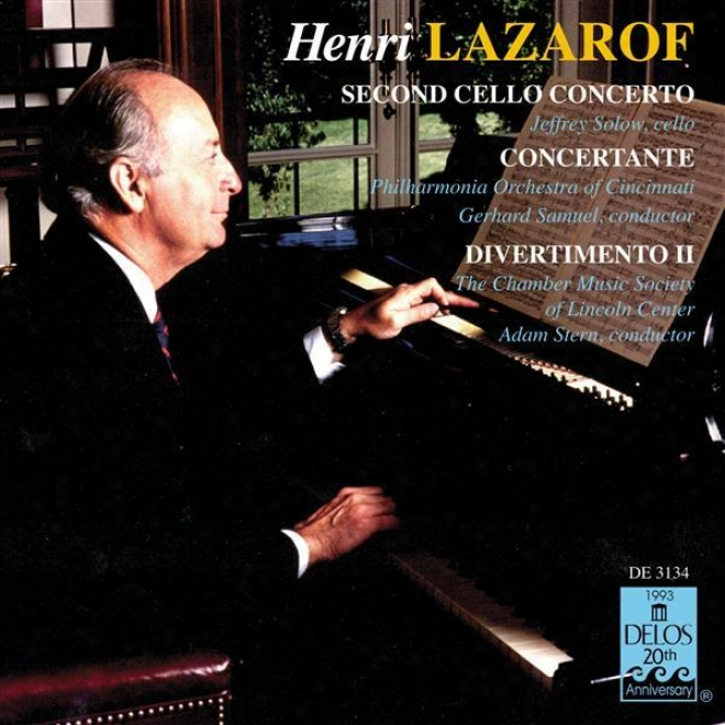 Lazarof, H.: Ceilo Concerto No. 2 / Concertante For 2 Horns And 16 Strings / Divertimento Ii