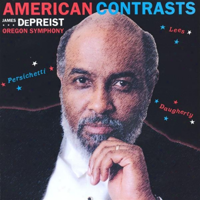 Lees, B.: Passacaglia / Persivhetti, V.: Symphony No. 4 / Daugherty, M.: Hell's Angels (american Contrasts) (oregon Symphony, Depr