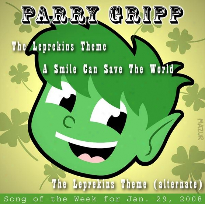 Leprekins Theme: Parry Gripp Poetry Of The Week For January 29, 2008 - Single