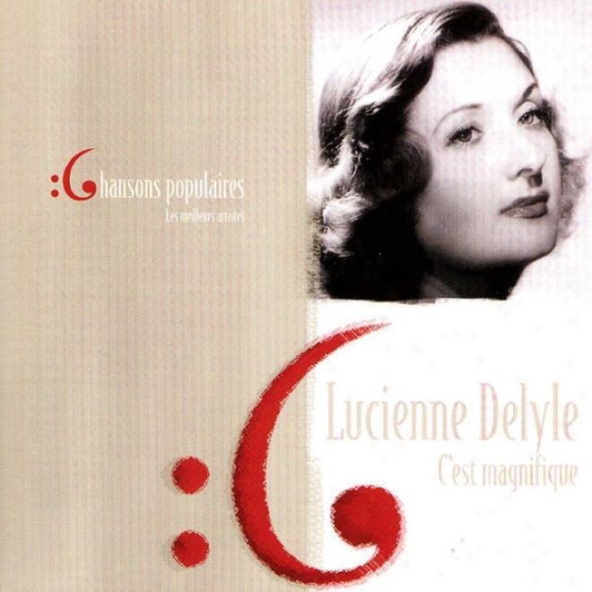 Les Meilleurs Artistes Des Chansons Populaires  De France - Lucienne Delyle