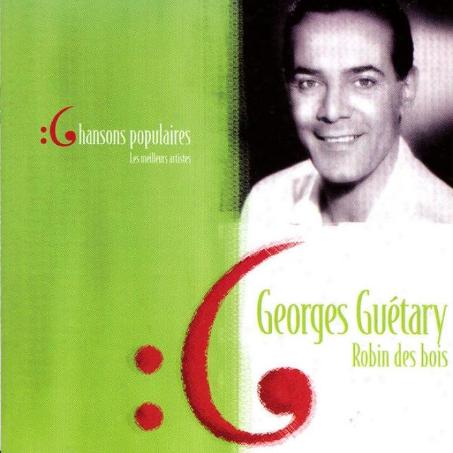 Les Meilleurs Artistes Des Chansons Populaires De France - Georges Guã©tary