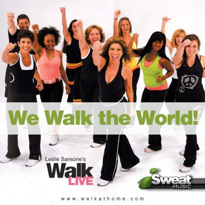 Leslie Sansone's Walk Live Music! 130-150 Bpm (fof Treadmill, Walking, Elliptical And Other Workouts)