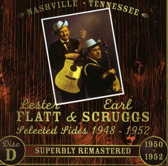 Lester Flatt & Earl Scruggs And The Stanley Brothers Selected Sides 1947 - 1953 (disk 4)