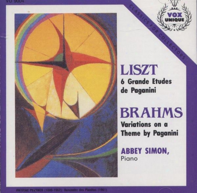 Liszt: 6 GrandesE tudes De Paganini. Brahms: Variations On A Theme By Paganini