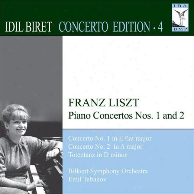 Liszt, F.: Piano Concertos Nos. 1 And 2 / Totentanz (biret Concerto Edition, Vol. 4)