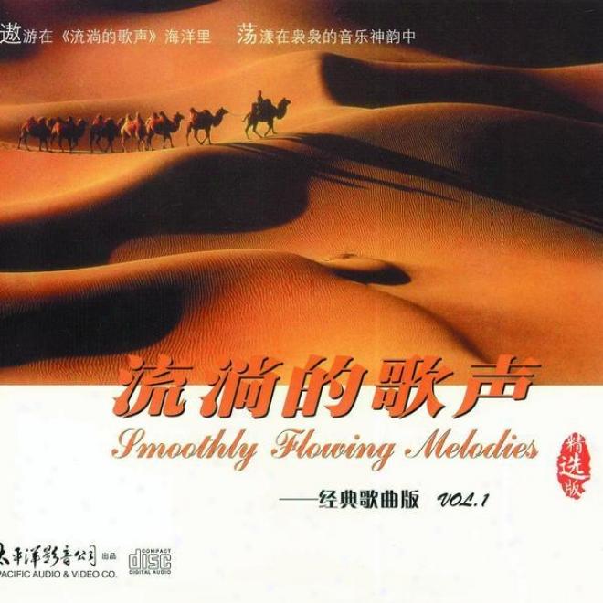 Liu Tang De Ge Shenf Jing Dian Ge Qu Ban Vol.1 (smooth Flowing Melodies - Classic Song Collection Vol.1)