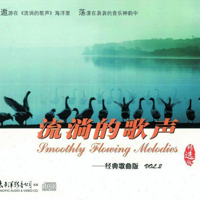 Liu Tang De Ge Sheng Jing Dian Ge Qu Ban Vol.2 (smooth Flowing Melodies - Classic Song Collection Vol.2)