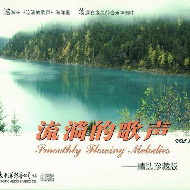 Liu Tang De Ge Sheng Zhen Zang Ban Vol.2 (smooth Flowing Melodies - Special Assemblage Vol.2)