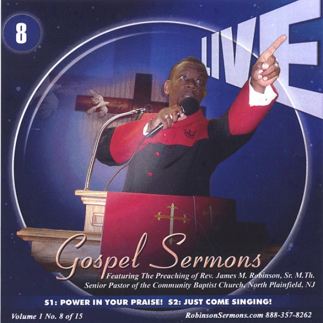 """live Gospel Serkons Volume Individual Cd Number """"8""""  *put Power In Your Praise* & *just Come Singing*"""