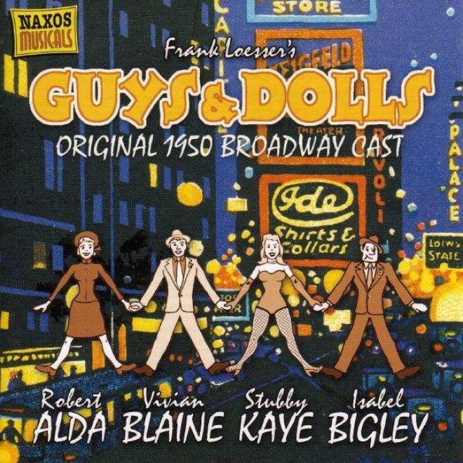 Loesser: Guys And Dolls (original Broadway Cast) (1950) / Where's Charley? (excerpts)