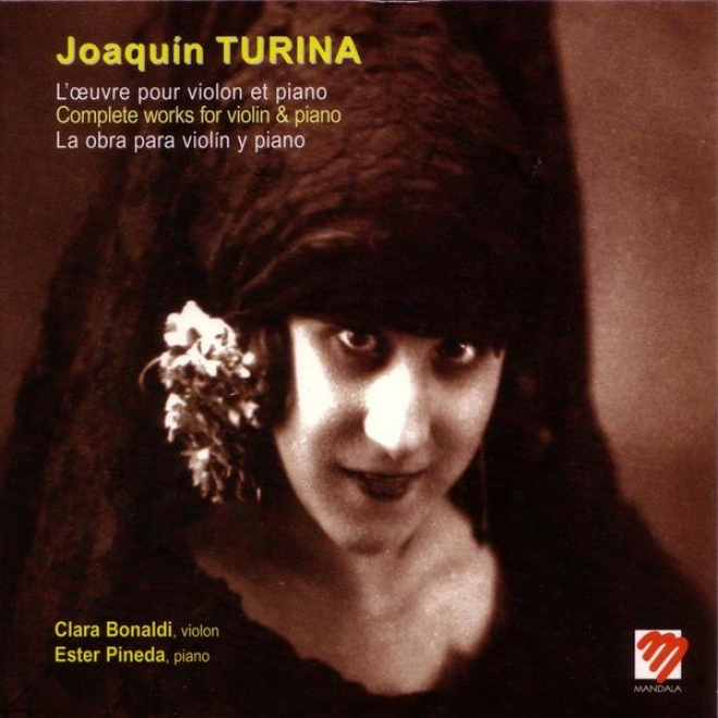 L'oeuvre Pour Violon Et Piano De Joaquãn Turina (la Obra Completa Para Violãn Y Piano De Joaquãn Turina)