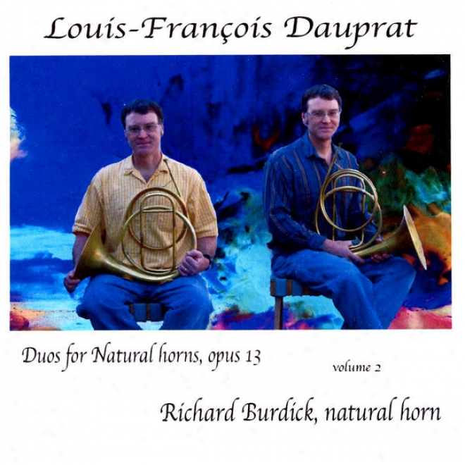 Louis-franã§ois Dauprat Grand Duets For Natural Horns In Eb, Opus 13 Volume 2