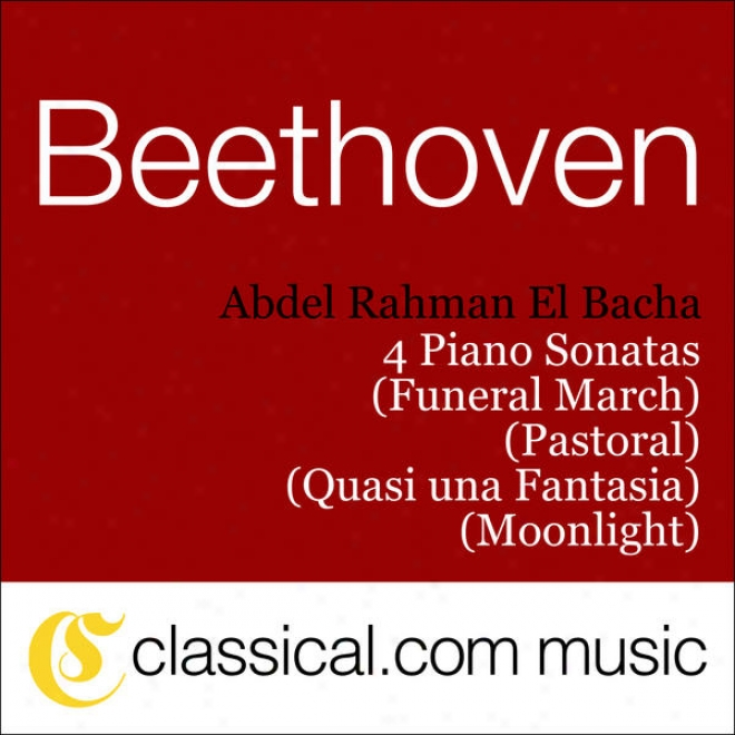 Ludwig Van Beethoven, Piano Sonata No. 12 In A Flat, Op. 26 (funeral March)