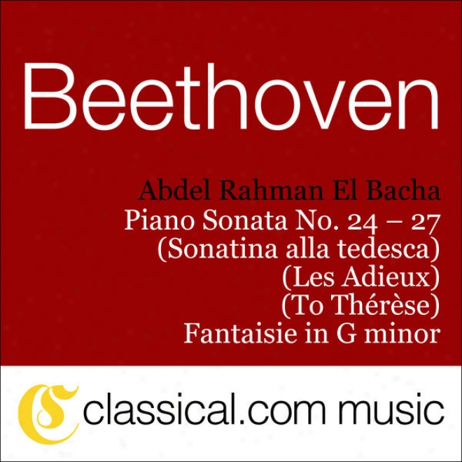 Ludwig Front Beethoven, Piano Sonata No. 24 In F Shaarp, Op. 78 (ã� Thã©rã¸se / To T3resa)