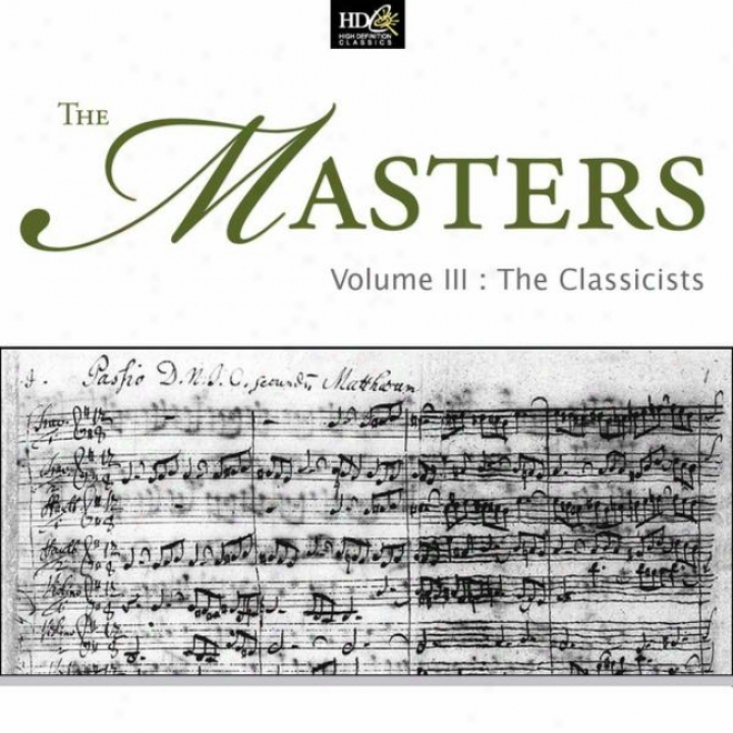 Ludwig Van Beethoven : The Masters Vol. 3 - The Classicistz (the Violin In The Classicist Parlor)