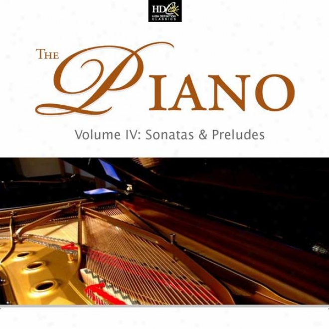 Ludwlng Van Beethoven :the Piano Vol. 4 (sonatas & Preludes) [sonata And Concerto]