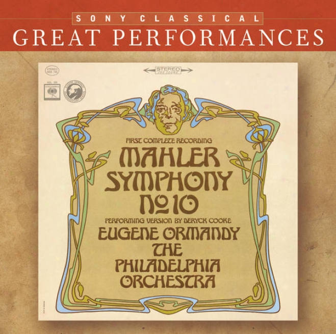 Mahler: Symphony No. 10 (performing Version By Deryck Cooke) [great Performances]