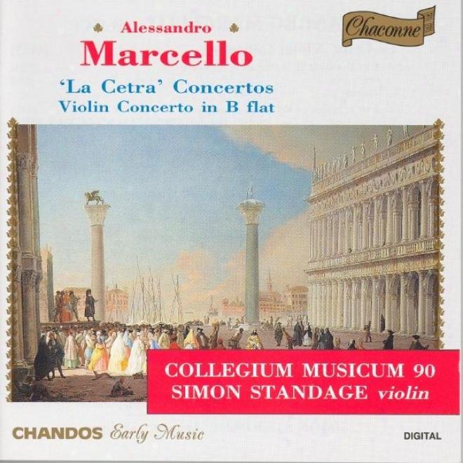 Marxello, A.: Cetra Di Eterio Stinfalico (la) / Violin Concerto In B Flat Major