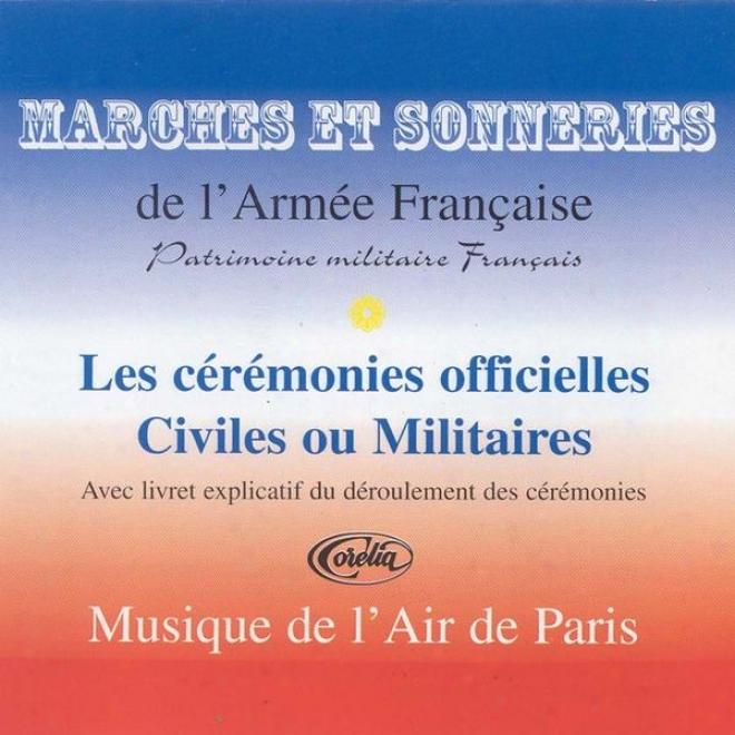 Marches Et Sonneries De L'armã©e Franã§aise Pour Lez Cã©rã©monies Officielles Civiles Ou Militaires