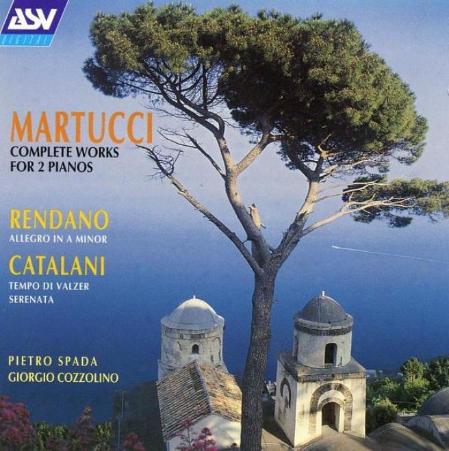 """martucci: Fantasia In D, Op. 32; Fantasia On """"un Ballo In Maschera""""; Theme & Variations"""