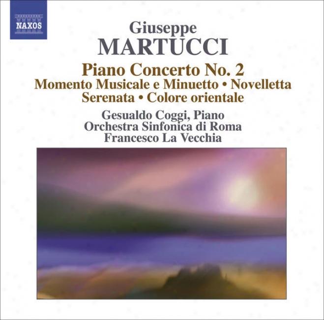 Maryucci, G.: Orchestral Music (complete), Vol. 4 (rome Symphony, La Vecchia) - Piano Concerto No. 2 / Momento Musicale E Minuetto