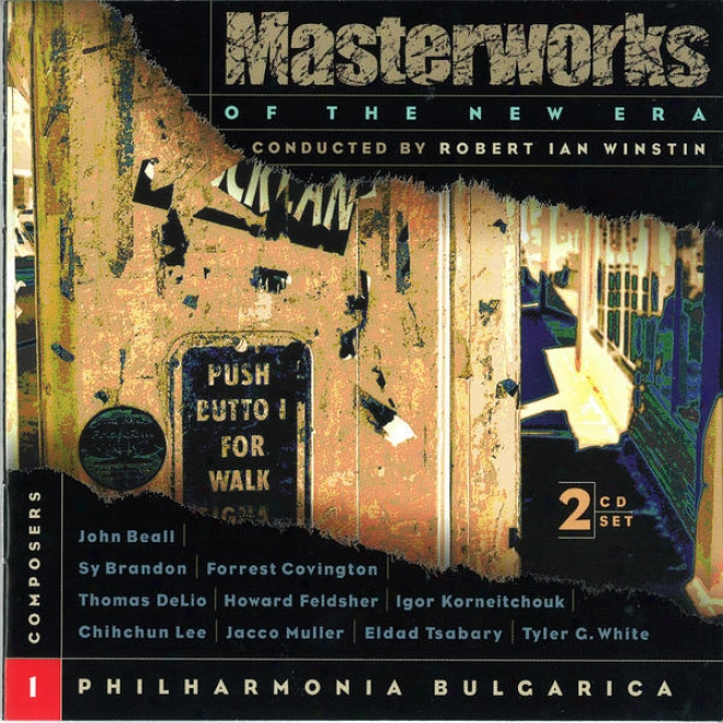 Masterworks Of The New Era, Vol. 1: Beall, Delio, White, Korneitchouk, And Others