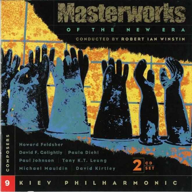 Masterworks Of The New Era, Vol. 9: Leung, Mauldin, Golightly, Kirtley, Johnson, Diehl, Feldsher