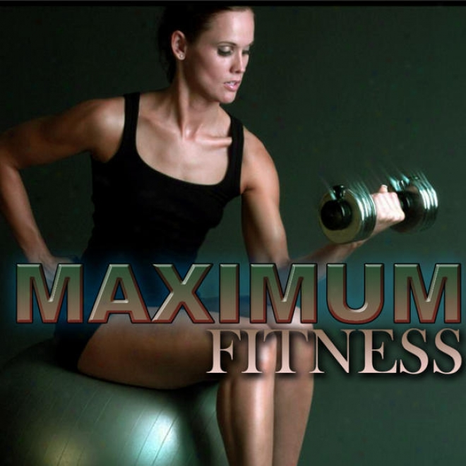 Maximum Fitness Megamix (fitness, Carsio & Aerobic Sitting) [even 32 Counts]