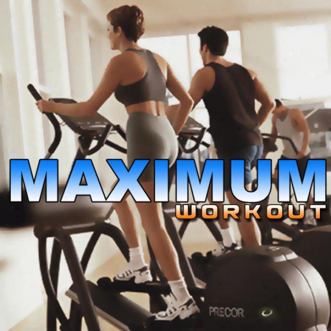 """maximum Workout Megamix (fitness, Cardio & Aerobic Session) """"even 32 Counts"""